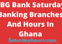 CBG Bank Saturday Banking Branches And Hours In Ghana